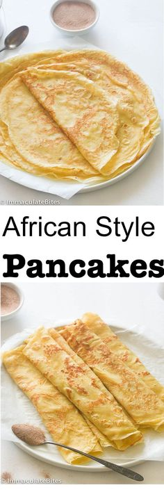 Pancakes African Style Pancakes or Crepes . Tender, soft and TastyAfrican Style Pancakes or Crepes . Tender, soft and Tasty South African Dishes, South African Recipes, Tasty Pancakes, Pancakes And Waffles, Make Ahead Breakfast, Breakfast Recipes, Crepe Suzette, Ma Baker, Nigeria Food