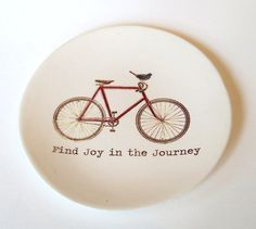 Find Joy in the Journey ... Inspirational Quote . Ring Dish . Red Bicycle . Blue Bird