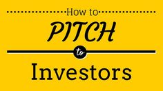 5 Tips on How to Deliver the Perfect Business Pitch to Investors