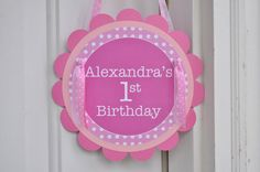 1st Birthday Party Door Sign - Polkadots Pink and White - Personalized with Name. $10.00 USD, via Etsy.
