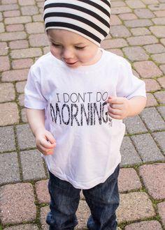 I Don't Do Mornings Unisex Tee – enjoyessential