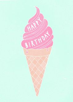 Ice cream happy birthday = happy ice cream social occasion; work it out and please have sprinkles. barefootstyling.com