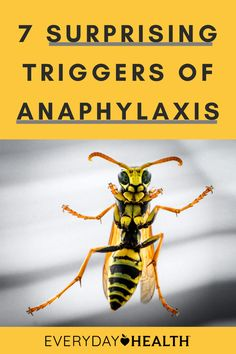 Learn which things can trigger anaphylaxis.