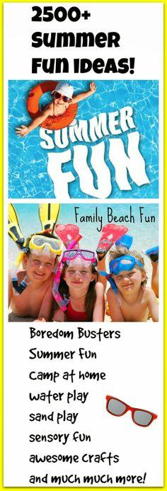 2500+ Summer fun ideas!!