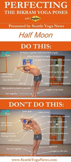 Are you looking to perfect your Half Moon yoga pose, follow this visual guide to make sure that you are doing this yoga pose just right. Tags: yoga, infographic, Bikram yoga, half moon, yoga pose, yoga poses, asana, asanas