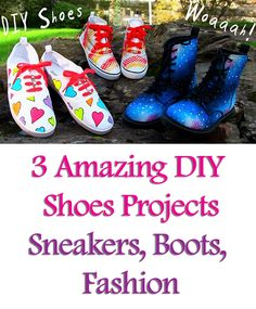 Diy Clothes 3 Diy Shoes Projects (diy Sneakers Boots Fashion U0026 More). Amazing Amazing DIY Shoes Projects