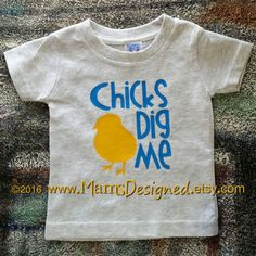 Chicks Dig Me #Easter Shirt  Infant Toddler Youth by MamsDesigned #chicks