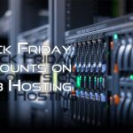 Black Friday and Cyber Monday Discounts on Web Hosting: 2016 Edition #digitalmarketing