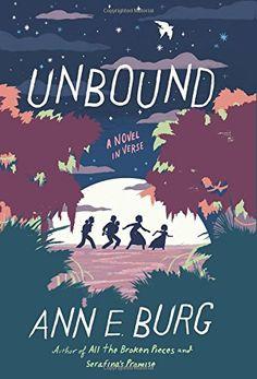 Unbound: A Novel in Verse by Ann E. Burg…