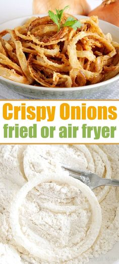 Crispy fried onions can be deep fried in oil or you can make air fryer onion rings too! Want homemade French's fried onions, they're way better than canned! #friedonions #onions #airfryer #onionrings #frenchsfriedonions