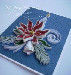 Quilled Christmas Card - by: Pilar Nunez