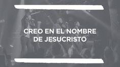 En Esto Creo (El Credo) - Hillsong Worship