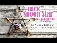 Rustic Spoon Star / Kitchen Witch Pentagram Tutorial - YouTube