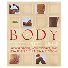 Explore the Human Body with National Geographic.