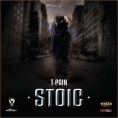 T-Pain – Stoic Mixtape    http://www.stasheverything.com/music/t-pain-stoic-mixtape/