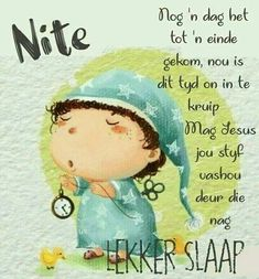Lekker slaap Bible Quotes, Bible Verses, Qoutes, Goeie Nag, Afrikaans Quotes, Special Quotes, Good Night, Night Night, Cute Pictures