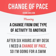 """""""Change of pace"""" is a change from one type of activity to another. - Repinned by Chesapeake College Adult Ed. We offer free classes on the Eastern Shore of MD to help you earn your GED - H.S. Diploma or Learn English (ESL) . For GED classes contact Danielle Thomas 410-829-6043 dthomas@chesapeke.edu For ESL classes contact Karen Luceti - 410-443-1163 Kluceti@chesapeake.edu . www.chesapeake.edu"""