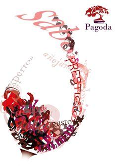 Este fue un aviso tipográfico creado con letras y palabras que describieran un viñedo, en este caso el viñedo Pagoda. This typography ad was created with letters and words that described what a winery involves, in this case Pagoda Winery.