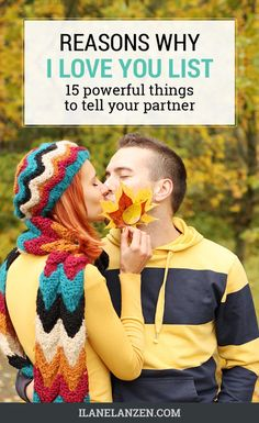 The words 'I love you' can lose their meaning when you are only using them in this way. Letting your partner know why you love them consistently in many different ways can do a lot of powerful things for your relationship.