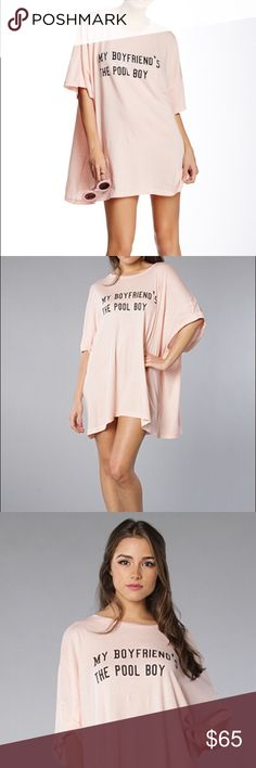 """WILDFOX Barefoot Tee Dress • NWOT • WILDFOX • Size: Small • Barefoot Tee Dress • Pink with Black Text • White Handprints on Back • """"My Boyfriends the Pool Boy"""" • Open to All Offers! • Wildfox Tops"""