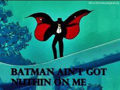 Tuxedo Mask, Batman ain't got nuthin on me!