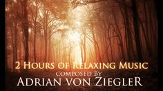 2 Hours of Relaxing Music. It does wonders; especially when I need to focus on homework.