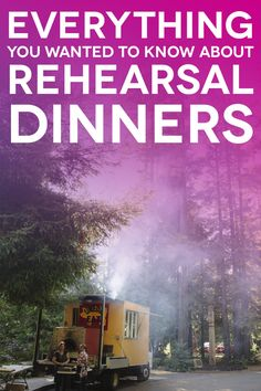 (Almost) Everything You Need To Know About Rehearsal Dinners | A Practical Wedding