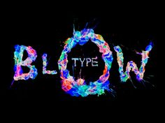 Blow Type by Ruslan Khasanov.  I can't get enough of the colors in this project. Beautiful.  #typography #design #creative