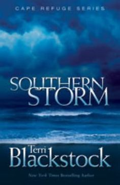 Southern Storm Bk. 2 by Terri Blackstock (2003, Paperback)