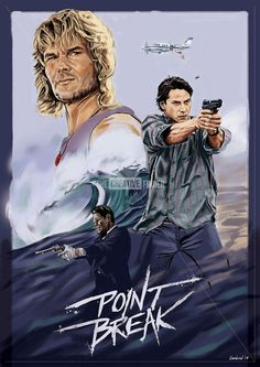 Film Habits — Point Break - Fan Art Poster Created by Michael. Best Movie Posters, Classic Movie Posters, Cinema Posters, Movie Poster Art, Classic Movies, Old Film Posters, Point Break Movie, Point Break 1991, Film Movie