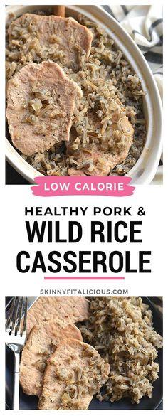 Healthy Pork Chops Wild Rice Casserole is a low calorie recipe. #wild #rice #casserole #pork #chops #healthy #recipe #meal #low #calorie #glutenfree #lowcalorie Best Weight Loss Foods, Weight Loss Snacks, Healthy Low Calorie Meals, Low Calorie Recipes, Gluten Free Recipes For Dinner, Healthy Dinner Recipes, Healthy Pork Chops, Healthy Casserole Recipes, Rice Casserole