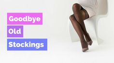 Do you spend the majority of your day standing? Do your legs ache at the end of the day? Huberte, our certified compression therapy specialist is here to help! She's got all the latest SEXY STOCKINGS taylored to make you more comfortable. It's time to say goodbye to your old stockings. #GOODBYE