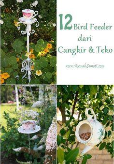 12 Bird Feeder dari Cangkir Teh dan Teko