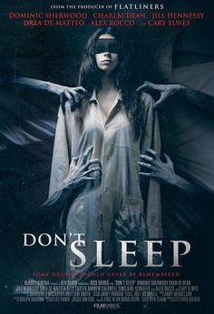 Check out the first official trailer of Don't Sleep, the upcoming horror thriller movie written and directed by Rick Bieber and starring Cary Elwes, Dominic Sherwood, Drea de Matteo, and Jill Hennessy: Halloween Movies, Scary Movies, Hd Movies, Movies Online, Ghost Movies, 2017 Movies, Horror Movie Posters, Horror Movies, Film Movie