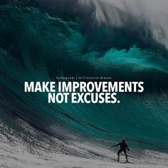 Make Improvements, NOT excuses. Its Thursday, finish your week strong! Motivation Success, Dream Motivation, Just Do It, Stock Market, Motivationalquotes, Investing, Thoughts, Feelings, Instagram Posts