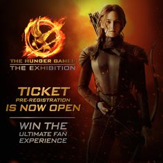 """Win the """"Ultimate Fan Experience"""" to attend the grand opening of The Hunger Games: The Exhibition in New York City on July 1! To enter, pre-register for tickets NOW at hungrgam.es/THGExhibition #HungerGamesExhibition"""