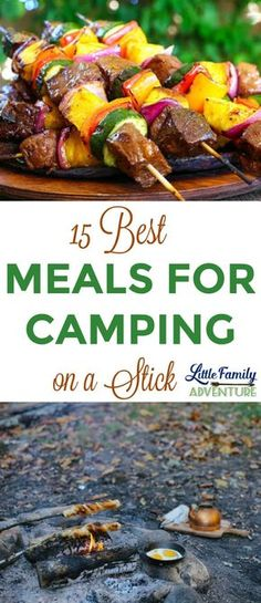15 Camping Meal Recipes that are perfect to cook over the campfire or on the grill. Breakfast, lunch, and dinner food that is cooked on a stick or skewer. - Its fun cooking for the outdoors.