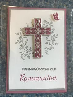 Communion Card Stampin Up Hope and Faith Spring 2018 u. blessing celebrations Communion Card Stampin Up Hope and Faith Spring 2018 u. Confirmation Cards, Baptism Cards, First Communion Cards, First Holy Communion, Christian Cards, Get Well Cards, Sympathy Cards, Stampin Up Cards, Invitation Design