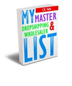 My Master List of Dropshippers & Wholesalers .PDF ebook