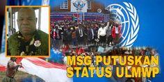 MSG Putuskan Status ULMWP | PAPUA NEWS | Situs Berita No. 1 Di Tanah Papua & Papua Barat