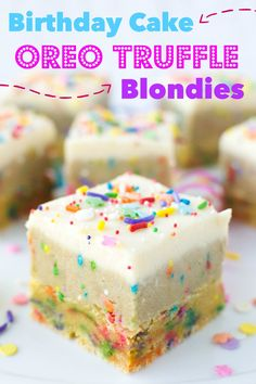 Birthday Cake Blondies Are A Party In Your Mouth Mouths Birthday