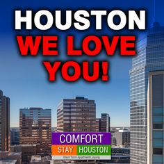 Furnished Apartments, Medical Center, Houston, Love You, I Love You, Je T'aime, Te Amo