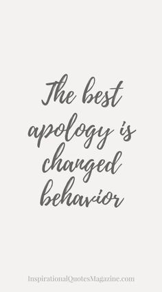 But don't expect any kind of apology from someone who sees nothing wrong with their actions