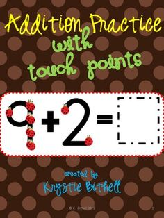 Awesome touch point freebie.  Addition practice with extra large touch points so students can complete it independently!