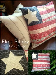 Flag Pillow Using The Quilt As You Go Technique- Free Tutorial