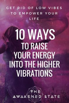 10 Ways to Raise Your Energy into the Higher Vibrations - Start getting rid of low vibrations by entering the feeling space. Spiritual Guidance, Spiritual Awakening, Spiritual Quotes, Spiritual Growth, Spiritual Movies, Spiritual Readings, Spiritual Awareness, Spiritual Gifts, Spiritual Practices