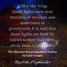The Wily Will-o'-the-Wisp – Ronel the Mythmaker Fairies Mythology, Elf Dance, Will O The Wisp, Welsh Words, Ap Art, Mythological Creatures, Merida, Folklore, Magick