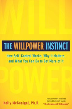 September 2013 Psychology Book of the Month - The Willpower Instinct: How Self-Control Works, Why It Matters, and What You Can Do to Get More of It By Kelly McGonigal Ph.D. Click image or see following link for details of this and all the Psychology book of the month entries.   http://www.all-about-psychology.com/psychology-books.html  #psychology #psychologybook #KellyMcGonigal