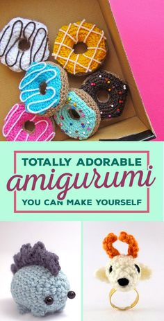 23 Heartbreakingly Adorable Amigurumi You Can Make Yourself
