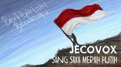 JECOVOX  - SANG SAKA MERAH PUTIH   [full HD] | Lagu Terbaru indonesia 2016